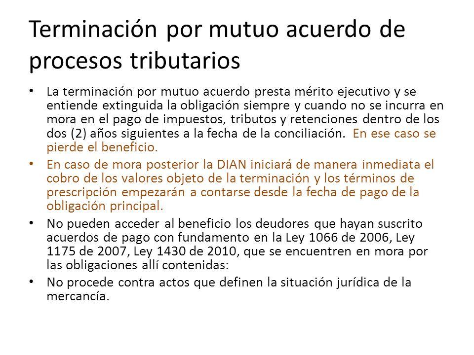 Terminación por mutuo acuerdo de procesos tributarios