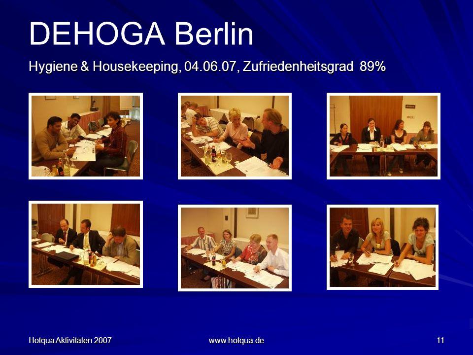 DEHOGA Berlin Hygiene & Housekeeping, 04.06.07, Zufriedenheitsgrad 89%