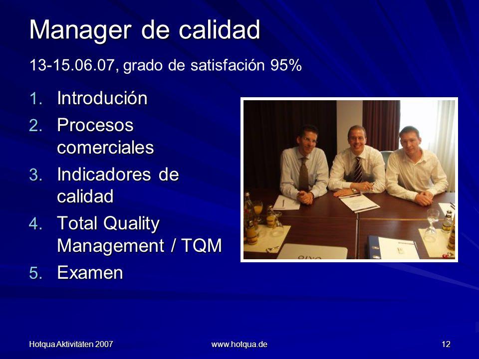Manager de calidad 13-15.06.07, grado de satisfación 95%