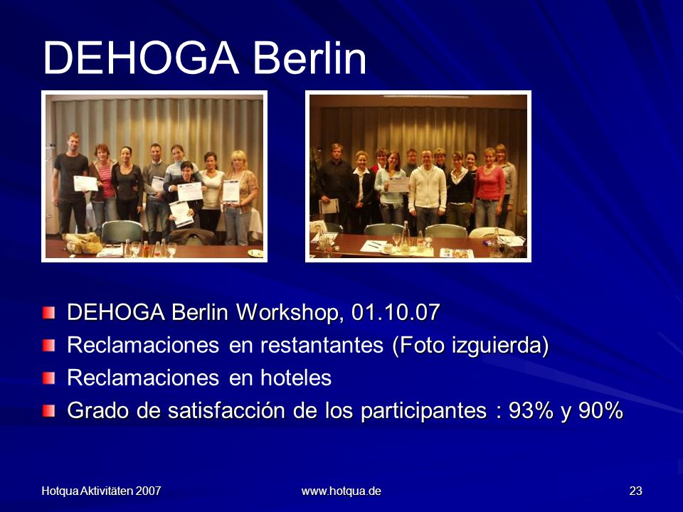 DEHOGA Berlin DEHOGA Berlin Workshop, 01.10.07