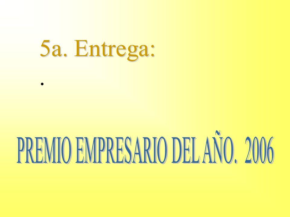 PREMIO EMPRESARIO DEL AÑO. 2006