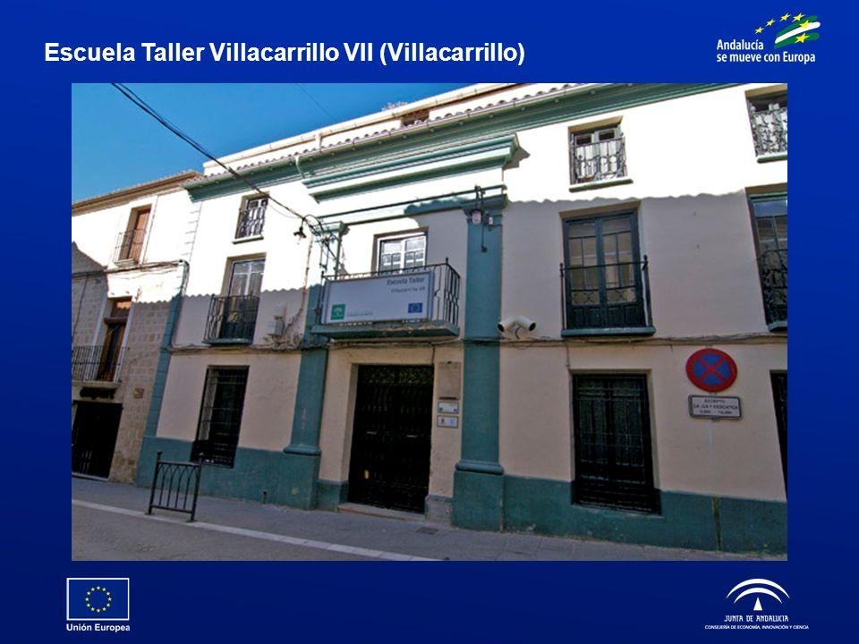 Escuela Taller Villacarrillo VII (Villacarrillo)