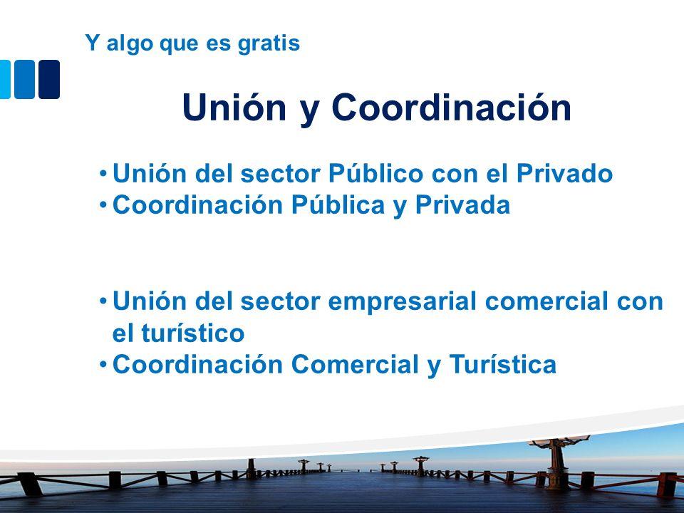 Unión y Coordinación Unión del sector Público con el Privado