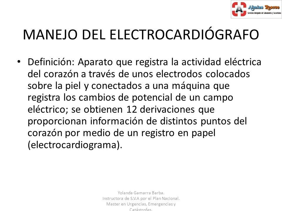 MANEJO DEL ELECTROCARDIÓGRAFO