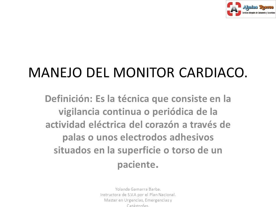 MANEJO DEL MONITOR CARDIACO.