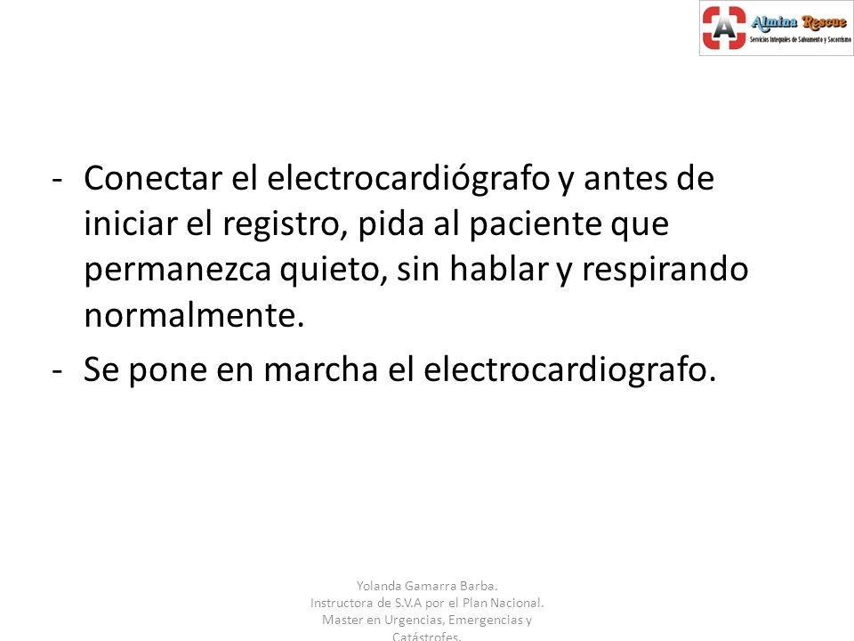 Se pone en marcha el electrocardiografo.