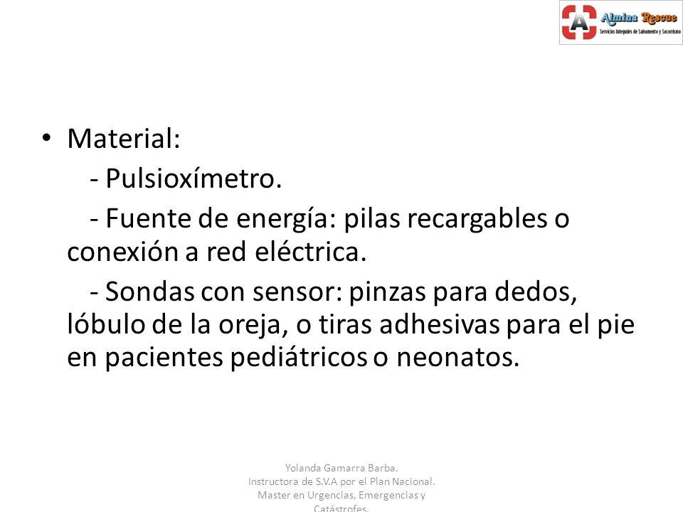 - Fuente de energía: pilas recargables o conexión a red eléctrica.