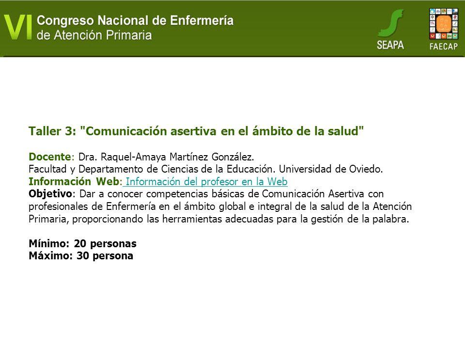 Taller 3: Comunicación asertiva en el ámbito de la salud Docente: Dra.