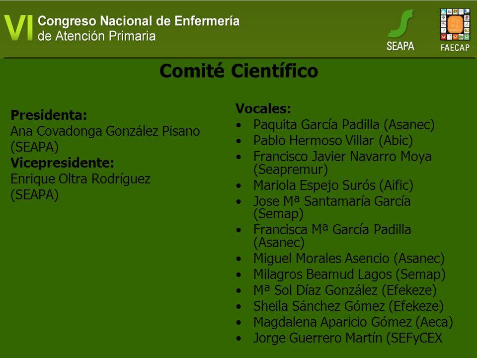 Comité Científico Vocales: Presidenta: Paquita García Padilla (Asanec)
