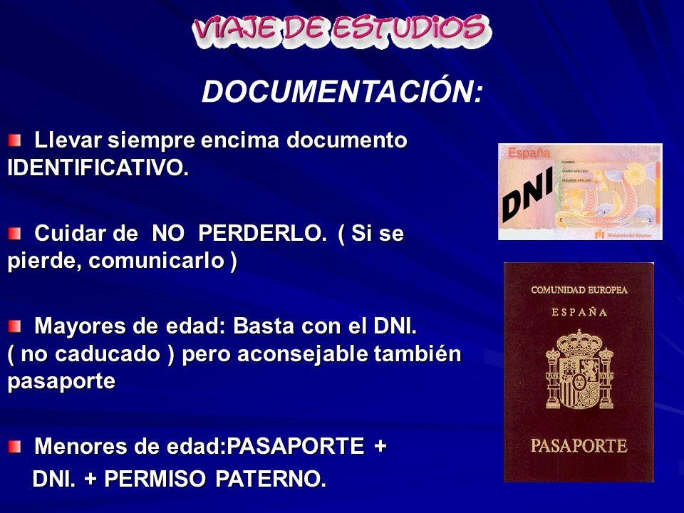 DOCUMENTACIÓN: Llevar siempre encima documento IDENTIFICATIVO.