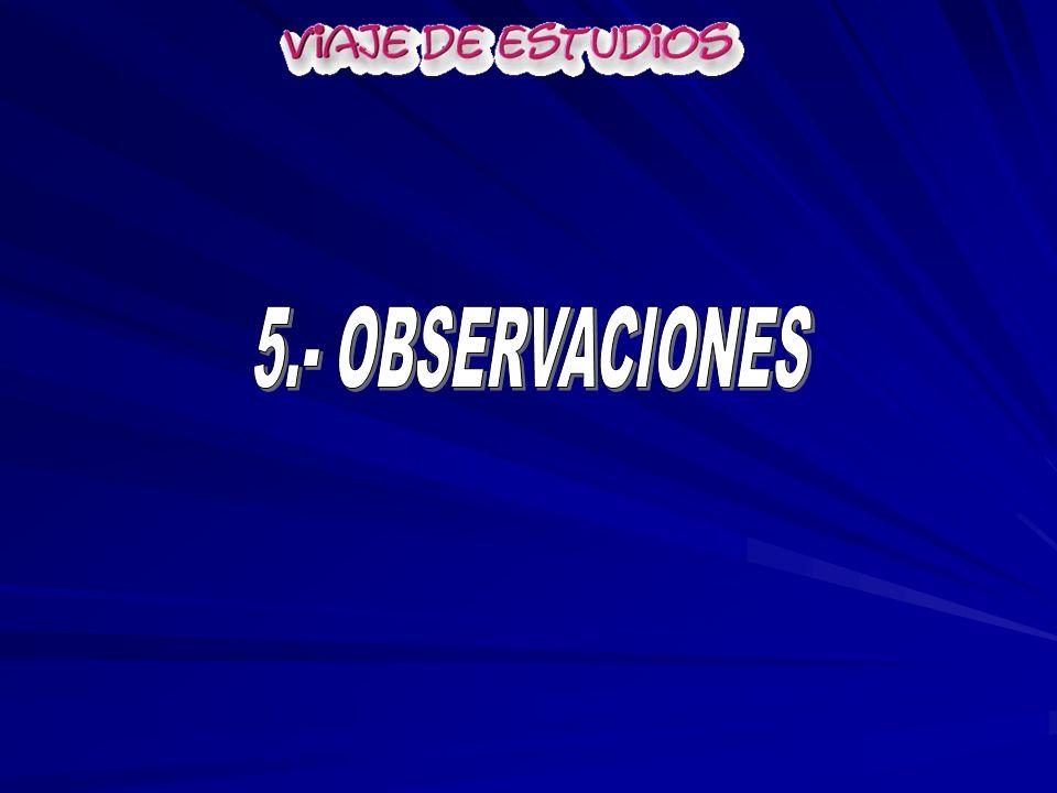 5.- OBSERVACIONES