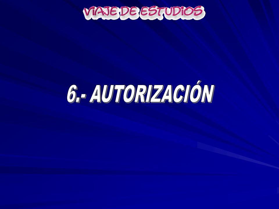 6.- AUTORIZACIÓN