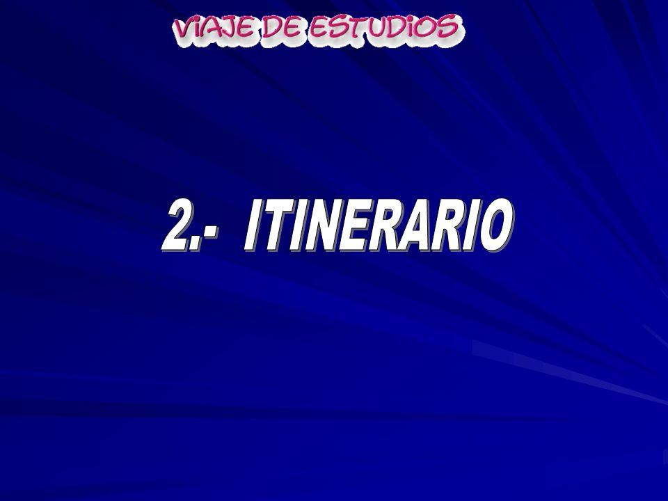 2.- ITINERARIO