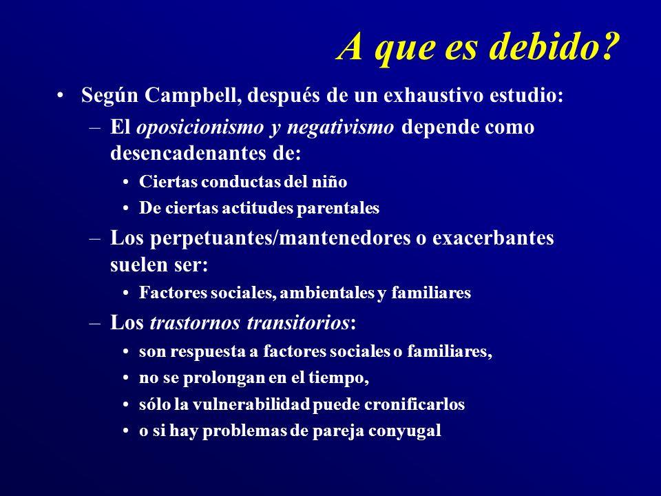 A que es debido Según Campbell, después de un exhaustivo estudio: