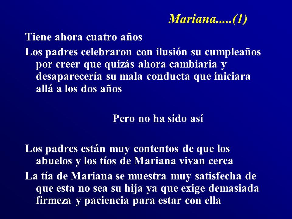 Mariana.....(1) Tiene ahora cuatro años