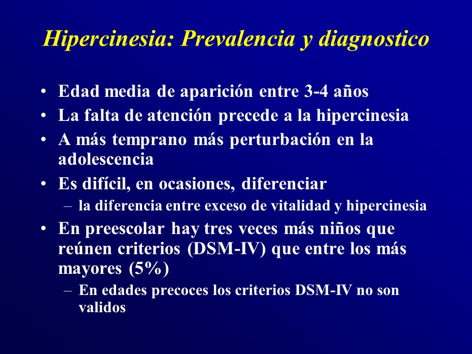 Hipercinesia: Prevalencia y diagnostico