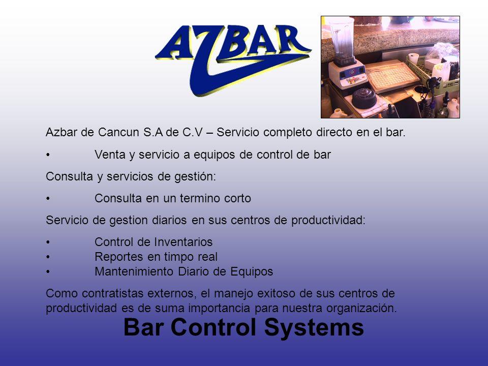 Azbar de Cancun S.A de C.V – Servicio completo directo en el bar.