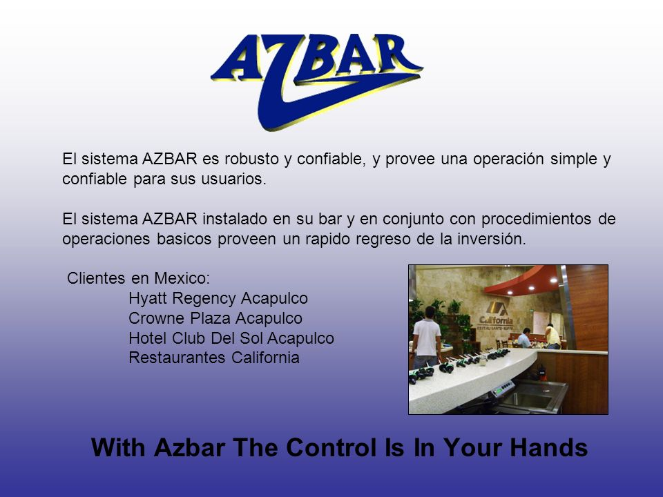 With Azbar The Control Is In Your Hands