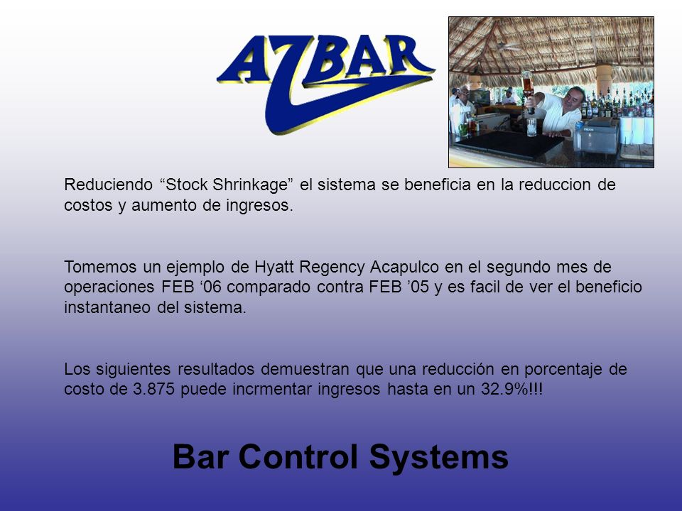 Reduciendo Stock Shrinkage el sistema se beneficia en la reduccion de costos y aumento de ingresos.