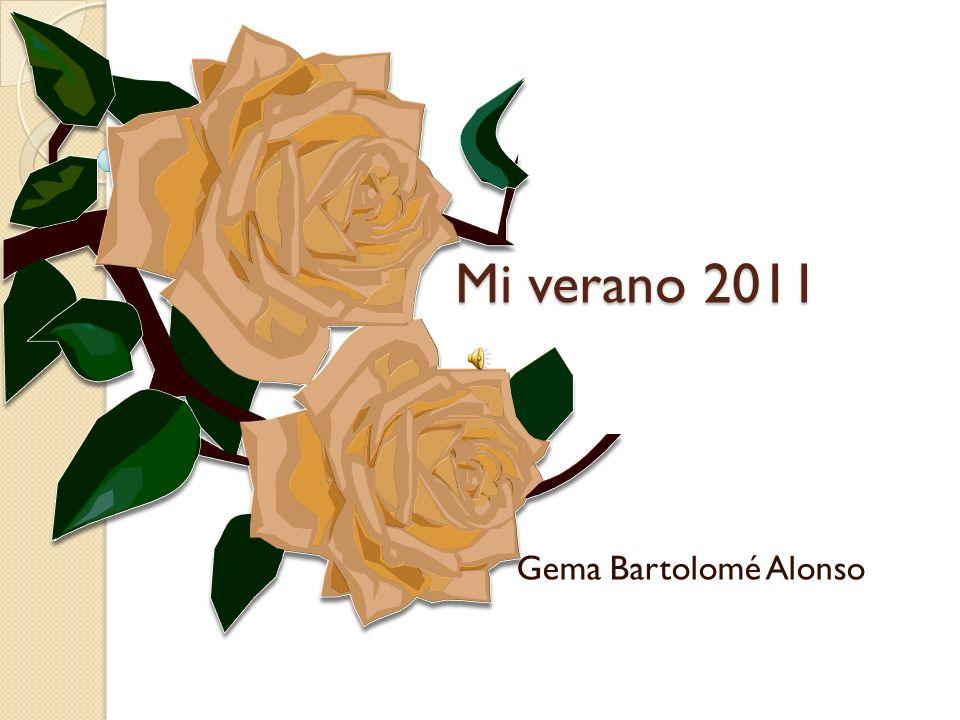 Mi verano 2011 Gema Bartolomé Alonso