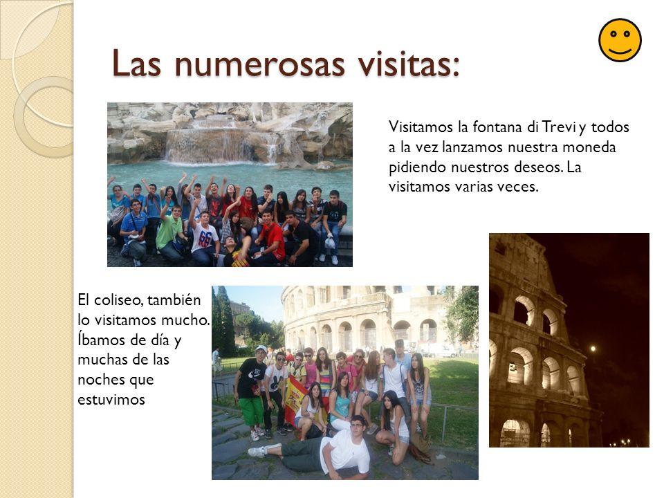 Las numerosas visitas: