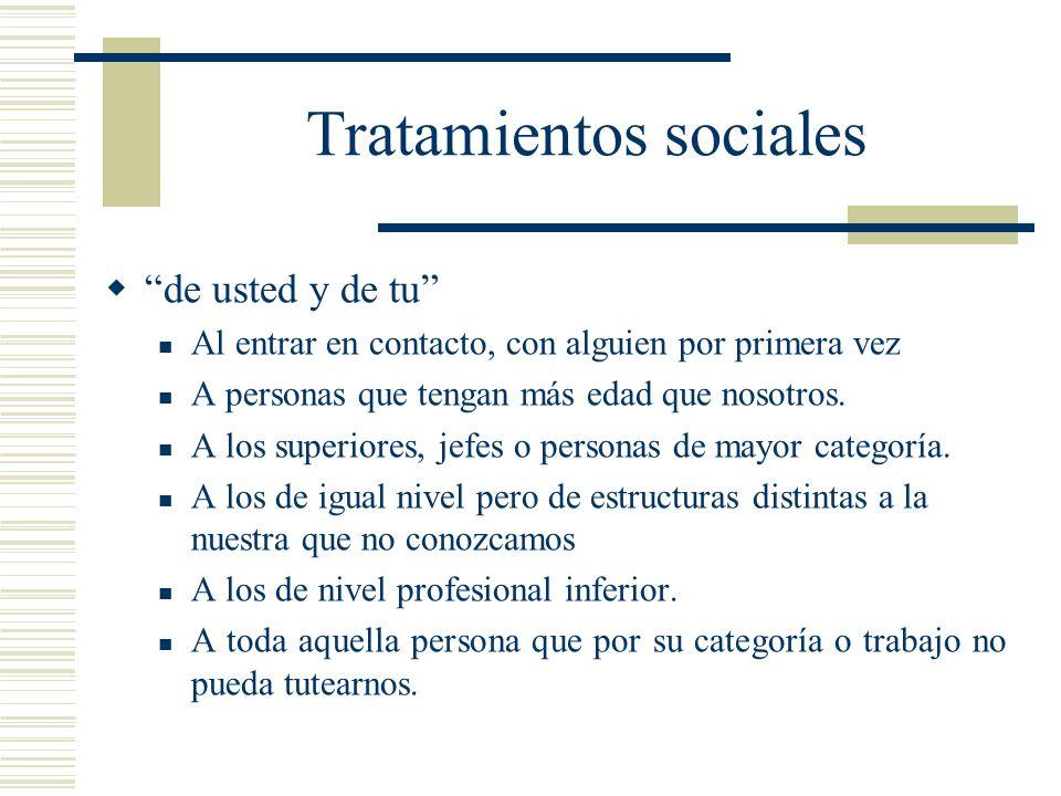 Tratamientos sociales