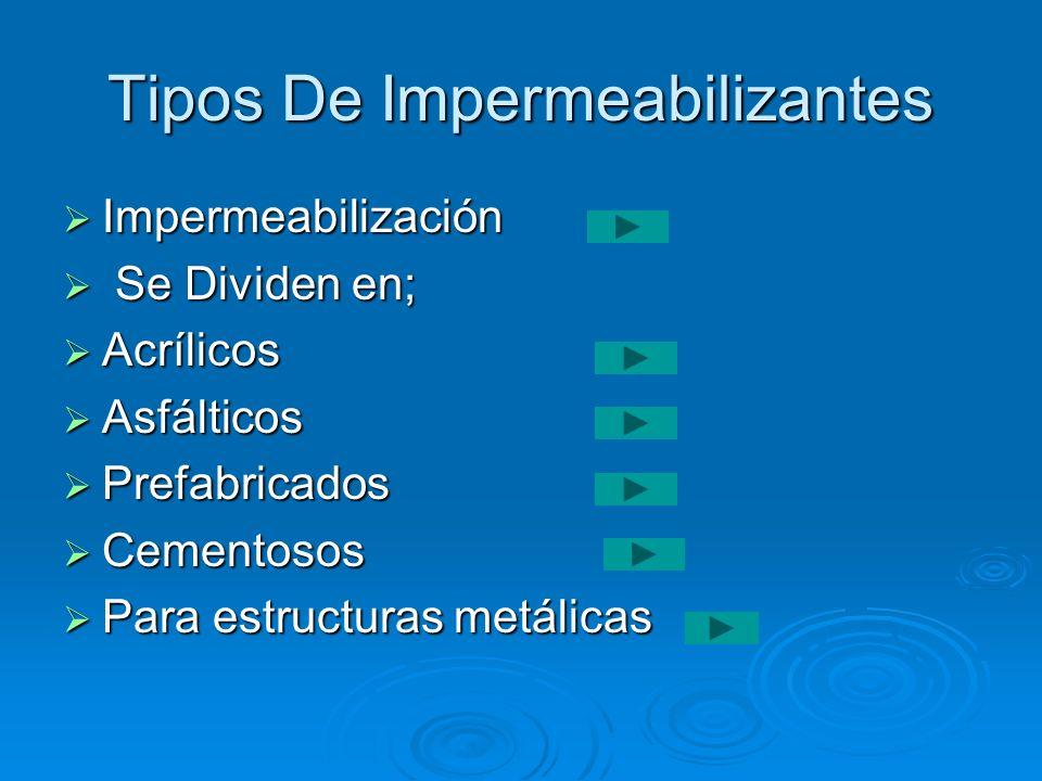 Tipos De Impermeabilizantes