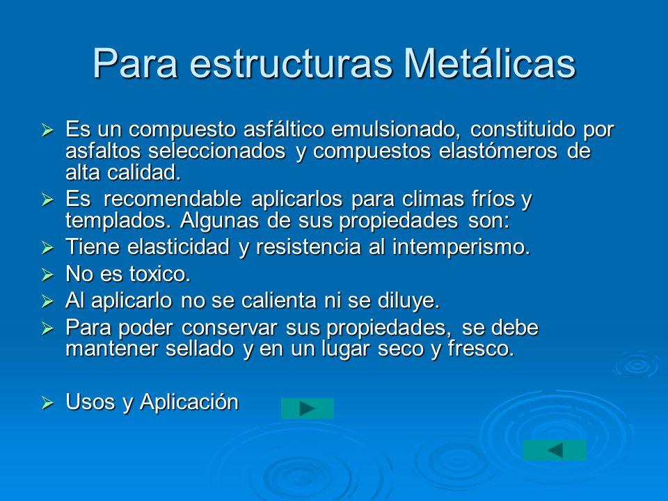 Para estructuras Metálicas