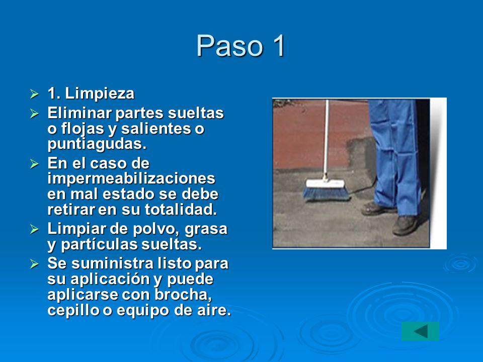 Paso 1 1. Limpieza. Eliminar partes sueltas o flojas y salientes o puntiagudas.