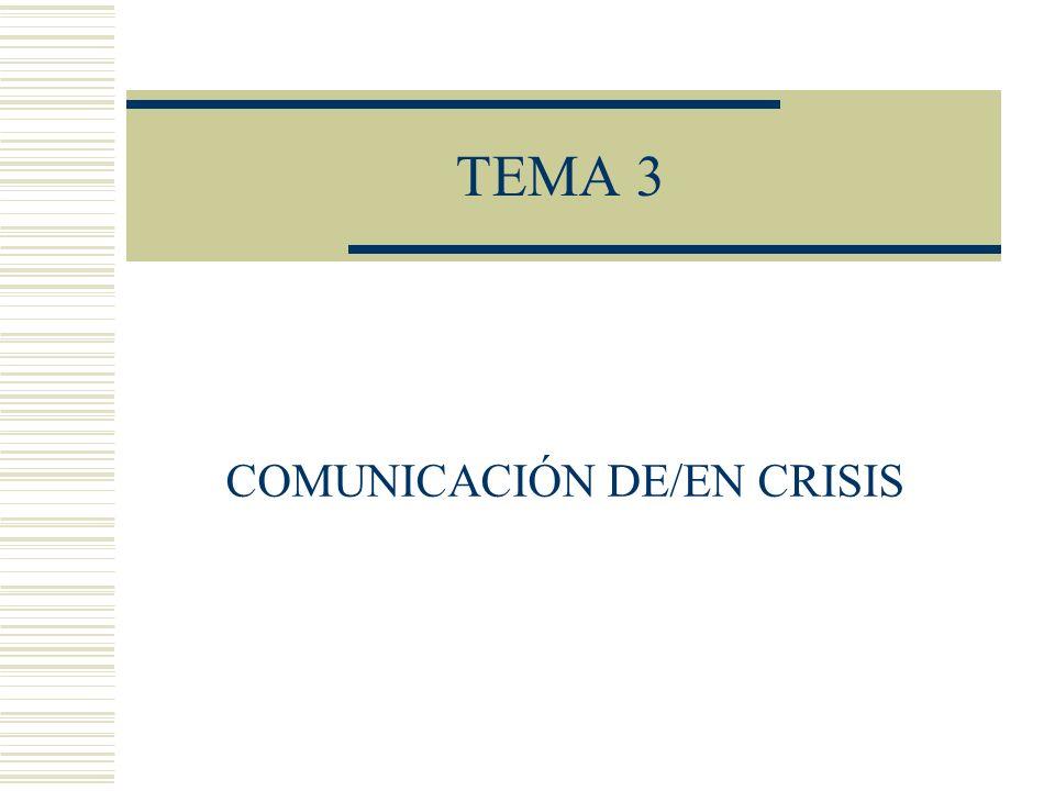 COMUNICACIÓN DE/EN CRISIS