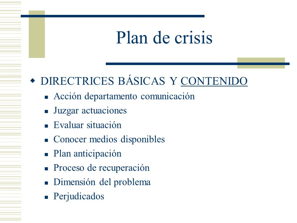 Plan de crisis DIRECTRICES BÁSICAS Y CONTENIDO