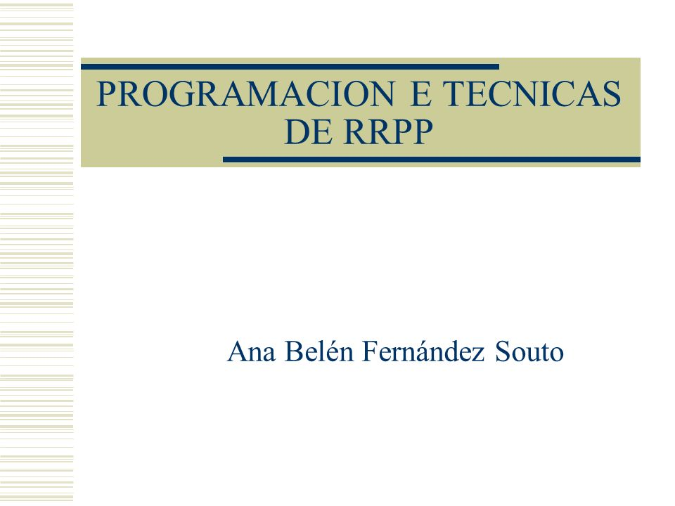 PROGRAMACION E TECNICAS DE RRPP