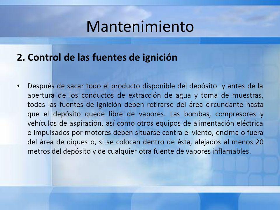 Mantenimiento 2. Control de las fuentes de ignición