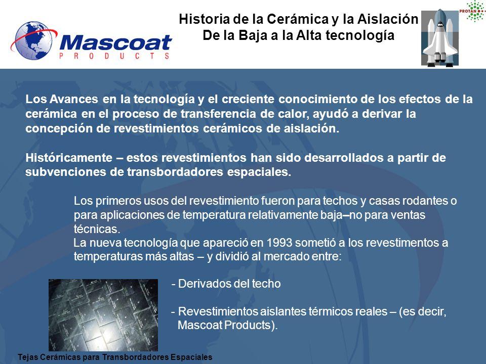 Historia de la Cerámica y la Aislación De la Baja a la Alta tecnología