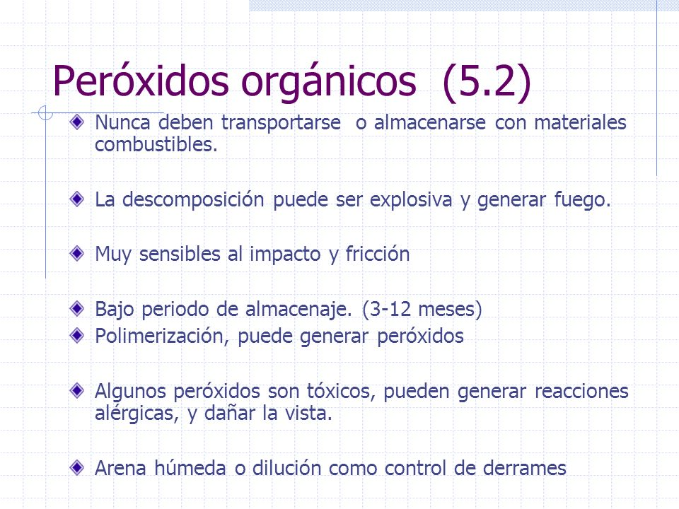 Peróxidos orgánicos (5.2)
