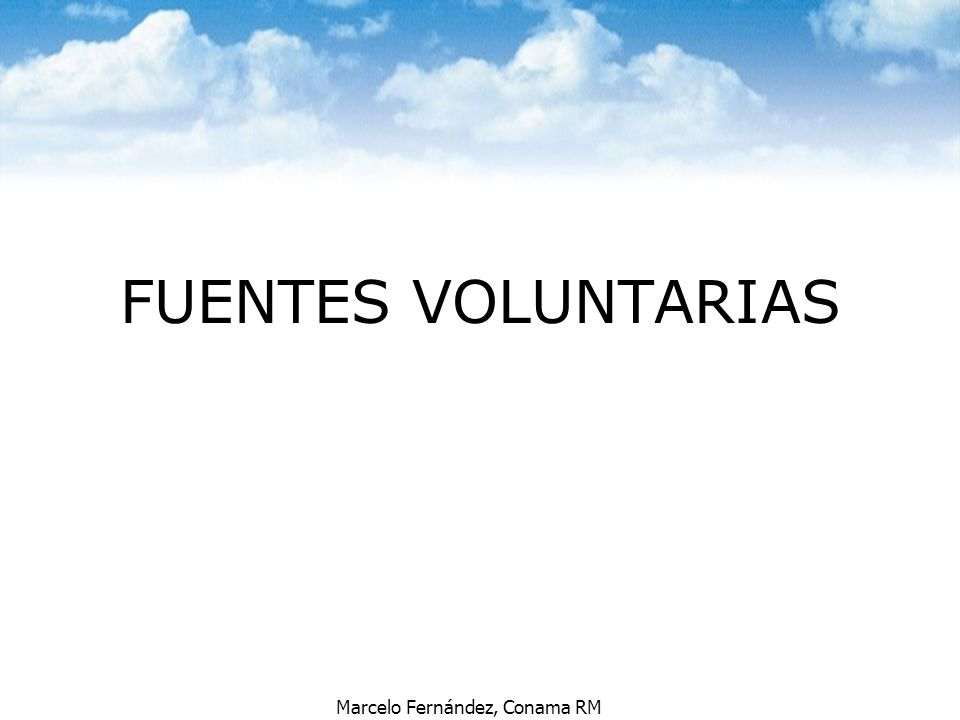 FUENTES VOLUNTARIAS