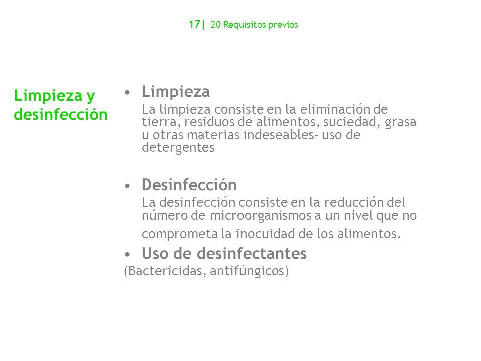 Limpieza y desinfección Limpieza