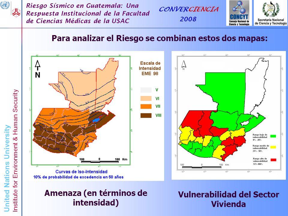 Para analizar el Riesgo se combinan estos dos mapas: