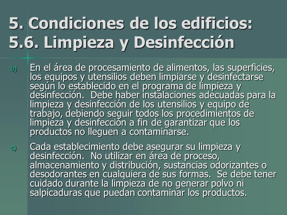 5. Condiciones de los edificios: 5.6. Limpieza y Desinfección