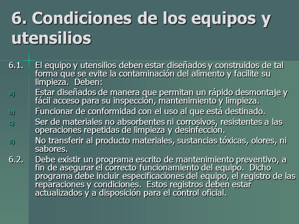 6. Condiciones de los equipos y utensilios