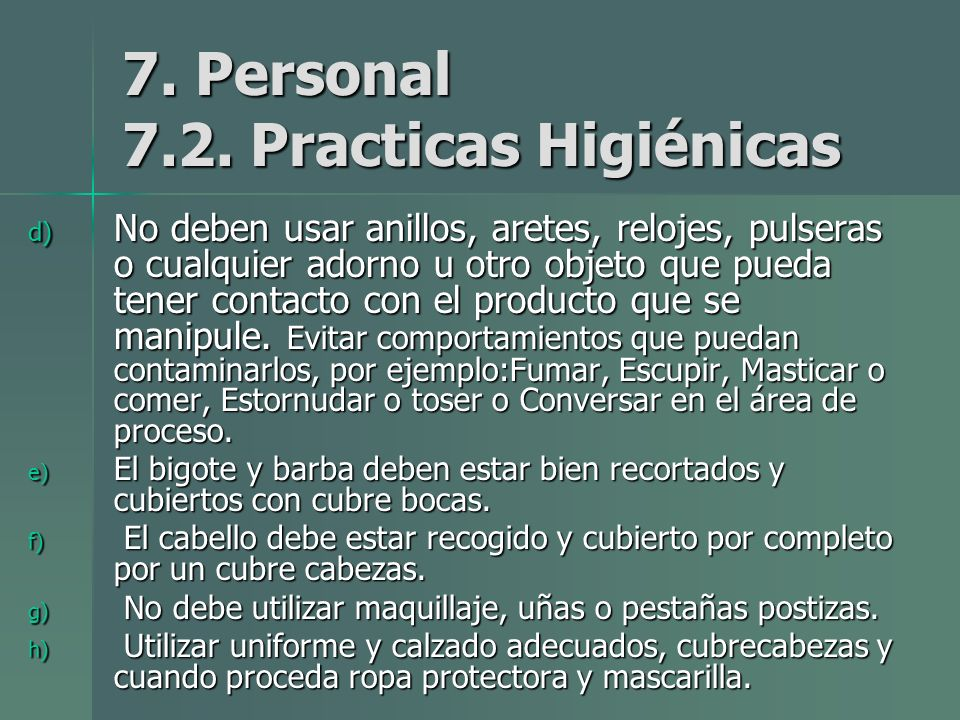7. Personal 7.2. Practicas Higiénicas
