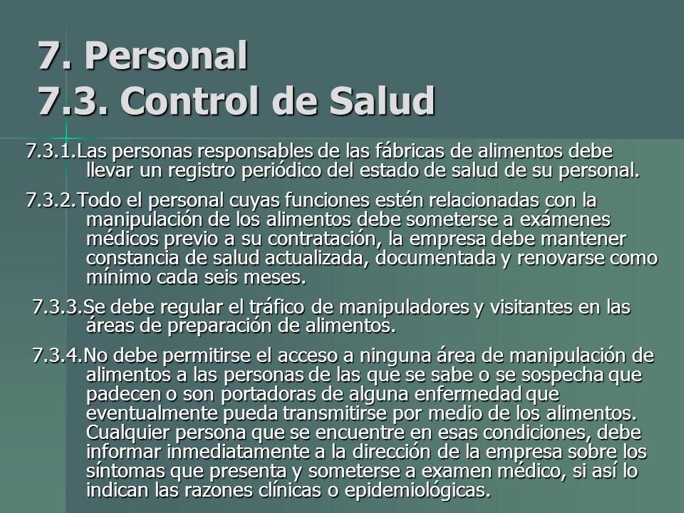 7. Personal 7.3. Control de Salud