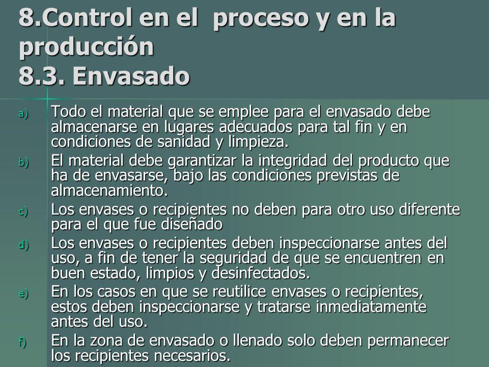 8.Control en el proceso y en la producción 8.3. Envasado