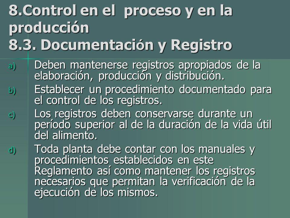 8. Control en el proceso y en la producción 8. 3