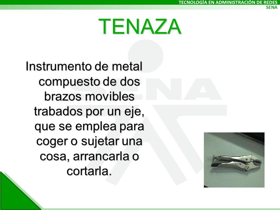 TENAZA