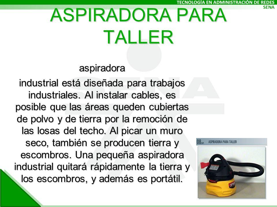 ASPIRADORA PARA TALLER