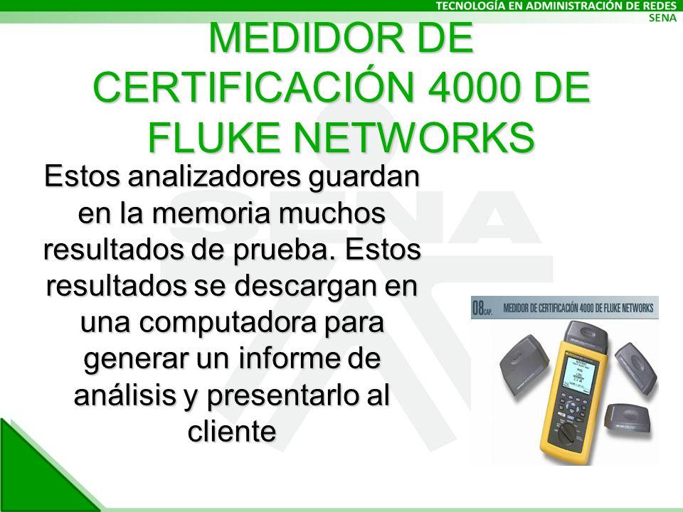 MEDIDOR DE CERTIFICACIÓN 4000 DE FLUKE NETWORKS