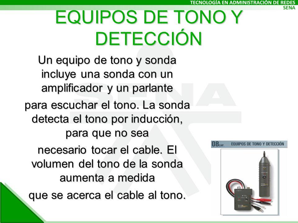 EQUIPOS DE TONO Y DETECCIÓN