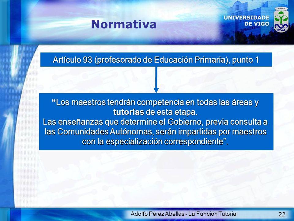 Normativa Artículo 93 (profesorado de Educación Primaria), punto 1
