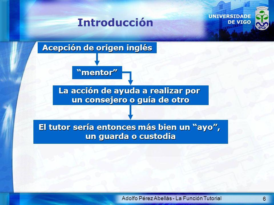 Introducción Acepción de origen inglés mentor
